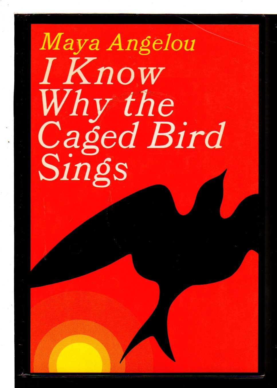 Angelou Maya I Know Why The Caged Bird Sings At Bookfever Com African American Books Books The Caged Bird Sings