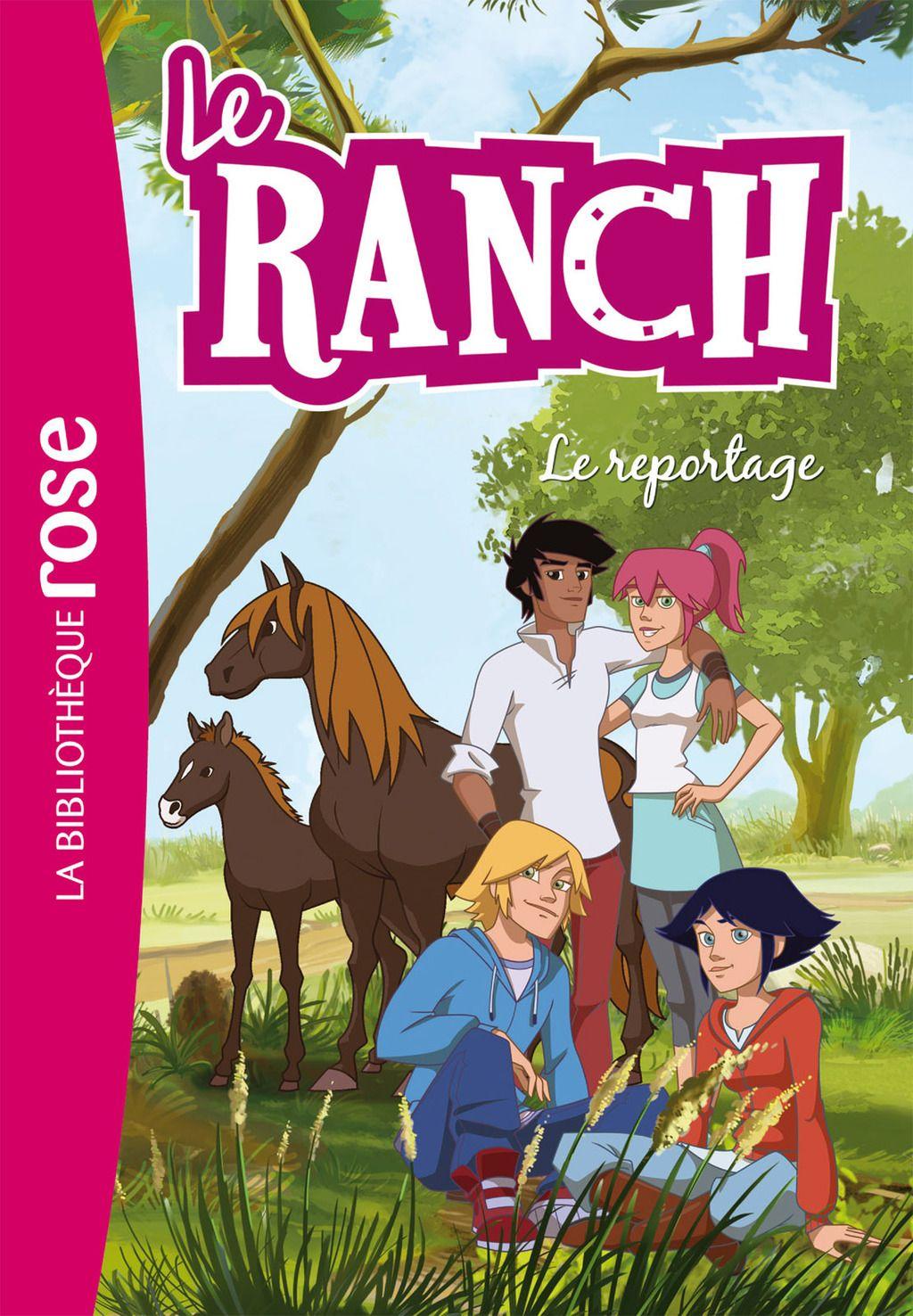 Le Ranch 10 Le Reportage Ebook Children Images Ranch Horse Animation