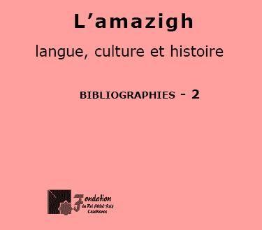 L'amazigh : langue, culture et histoire