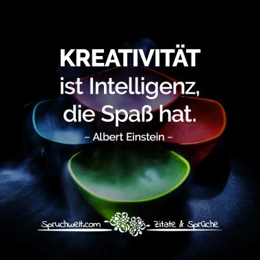 Kreativität ist Intelligenz, die Spaß hat - Albert ...