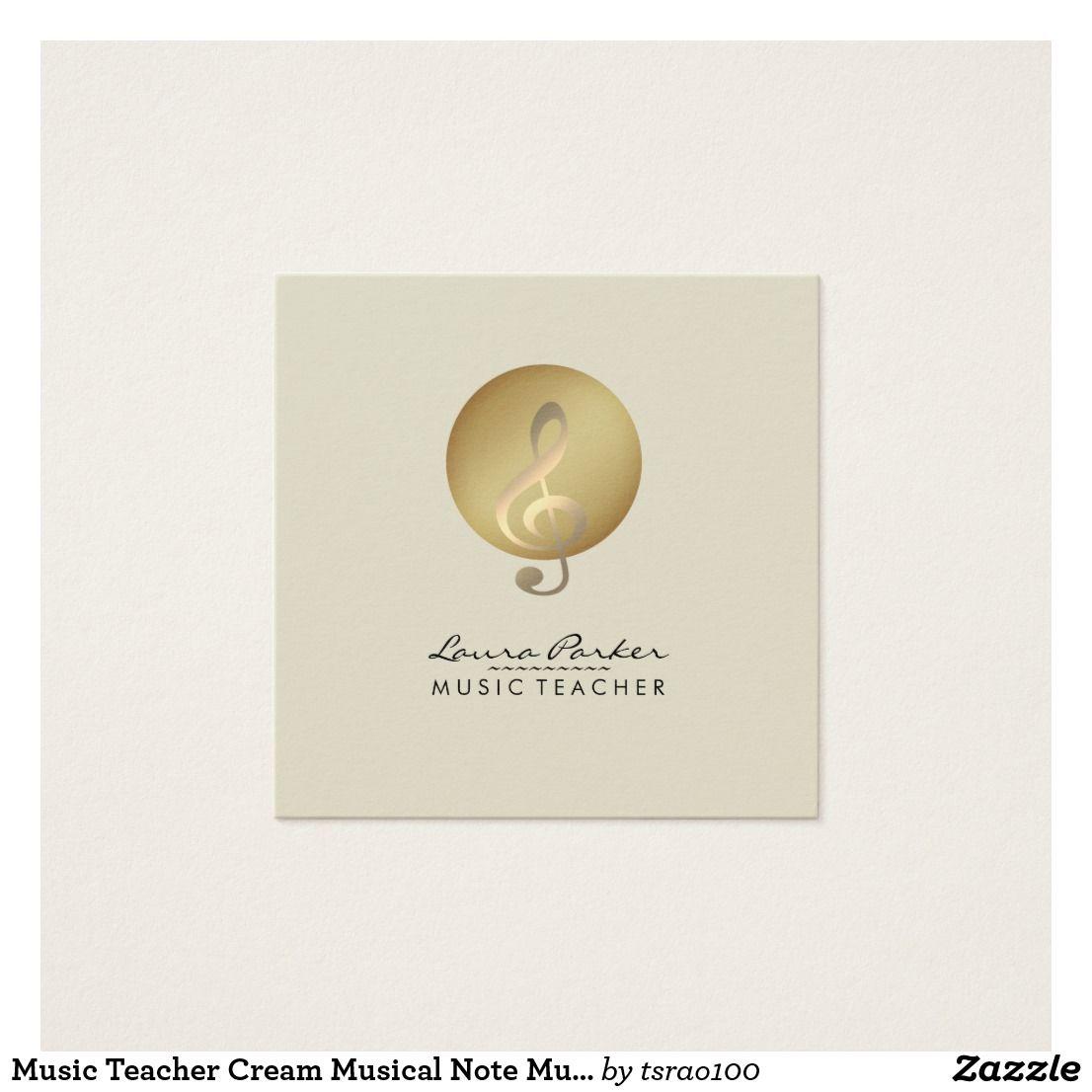 Music Teacher Cream Musical Note Musician Square Business Card ...