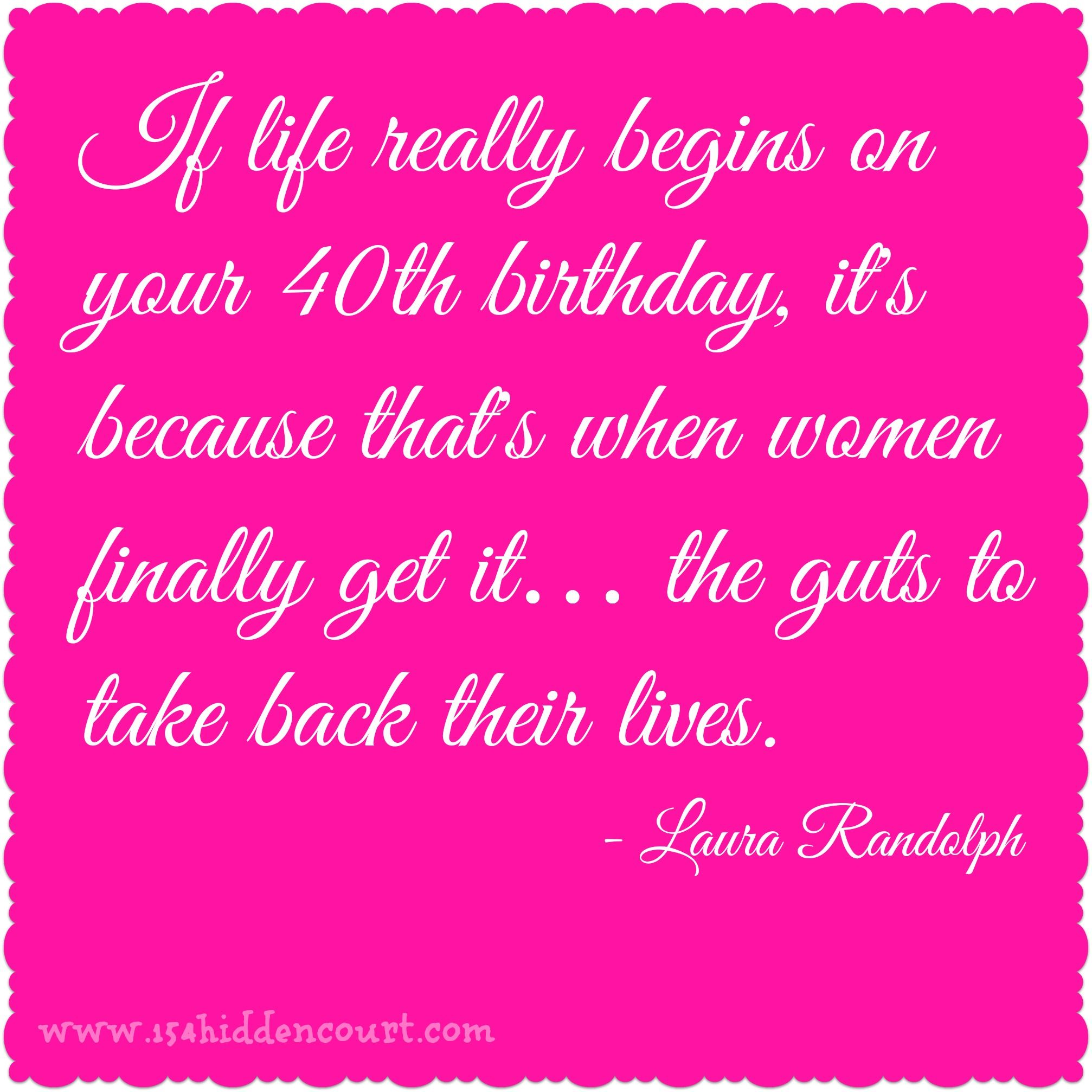 Turning 40 Quotes 40 2014×2014 Pixels  Diy Crafts  Pinterest  Birthdays