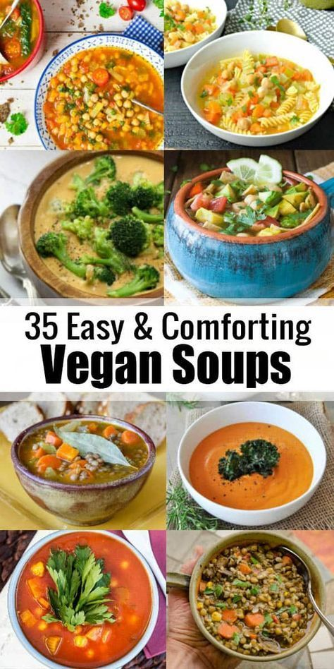 30 Hearty and Comforting Vegan Soup Recipes