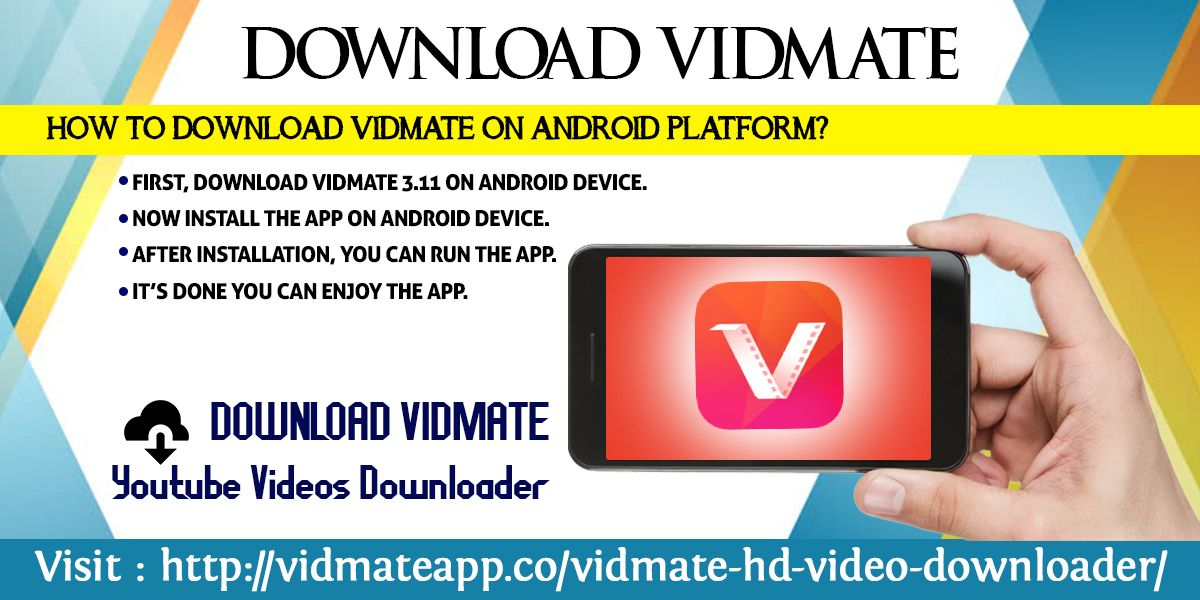 1  First, download Vidmate 3 11 on Android device  2  Now install