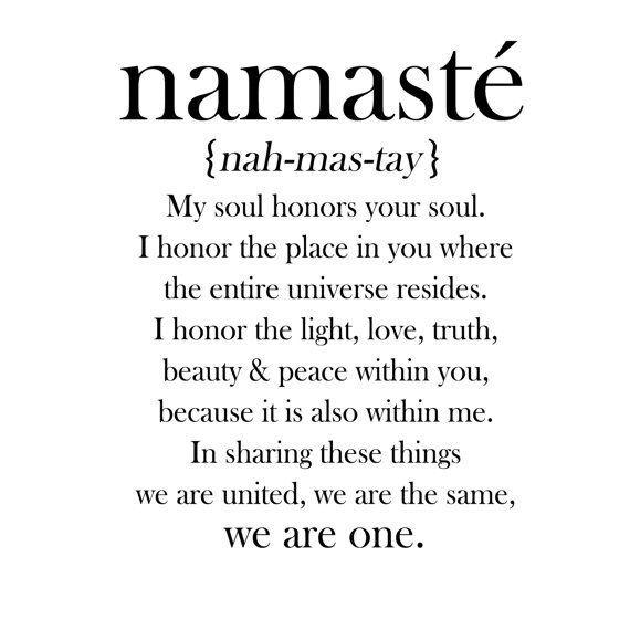 Namaste – Living My Life!