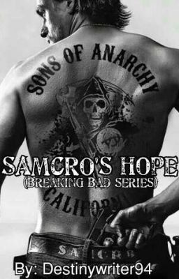 Samcro S Hope Breaking Bad Series Sons Of Anarchy Anarchy Sons Of Arnachy