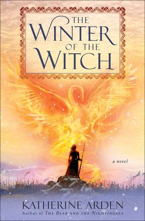 The Winter of the Witch by Katherine Arden: 978110