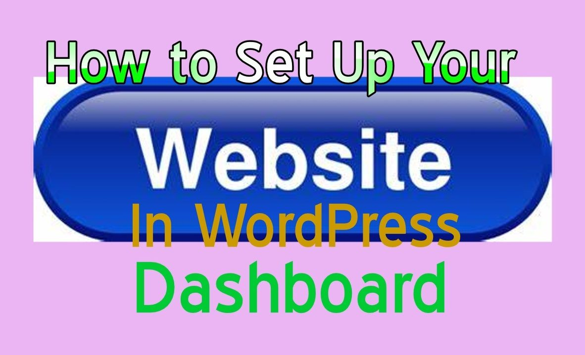 How To Set Up Website In Wordpress Dashboard Business Blog