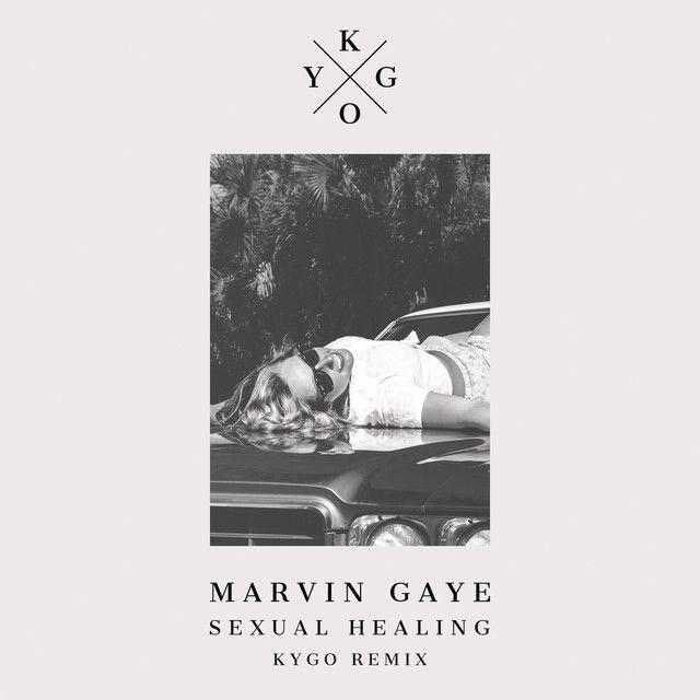 Sexualing healing kygo playlist