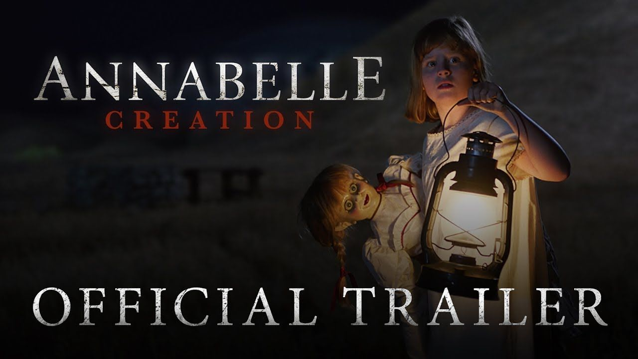 Annabelle creation official trailer 2 in theaters