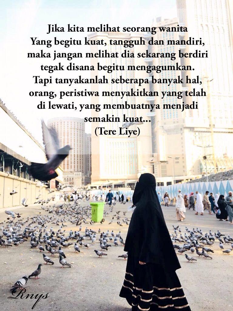Pin Oleh Lisa Aziz Di Hijab Quotes Wanita Kuat Kekuatan Wanita