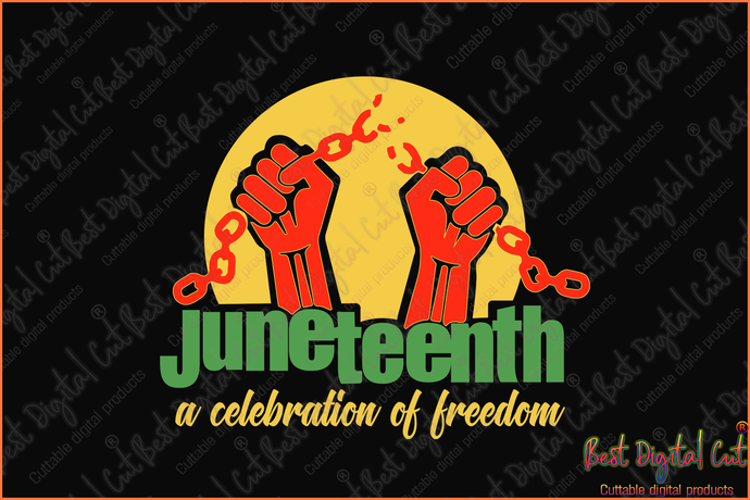 Juneteenth Celebration Of Freedom Svg Freedom Day Svg Jubilee Day Svg American Holiday June 19th Svg 1776 July 4th Ema American Holiday Pride Gifts Jubilee Day