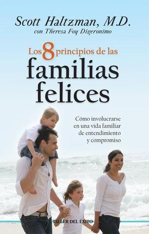 Los 8 principios de las familias felices - Libro | Familia