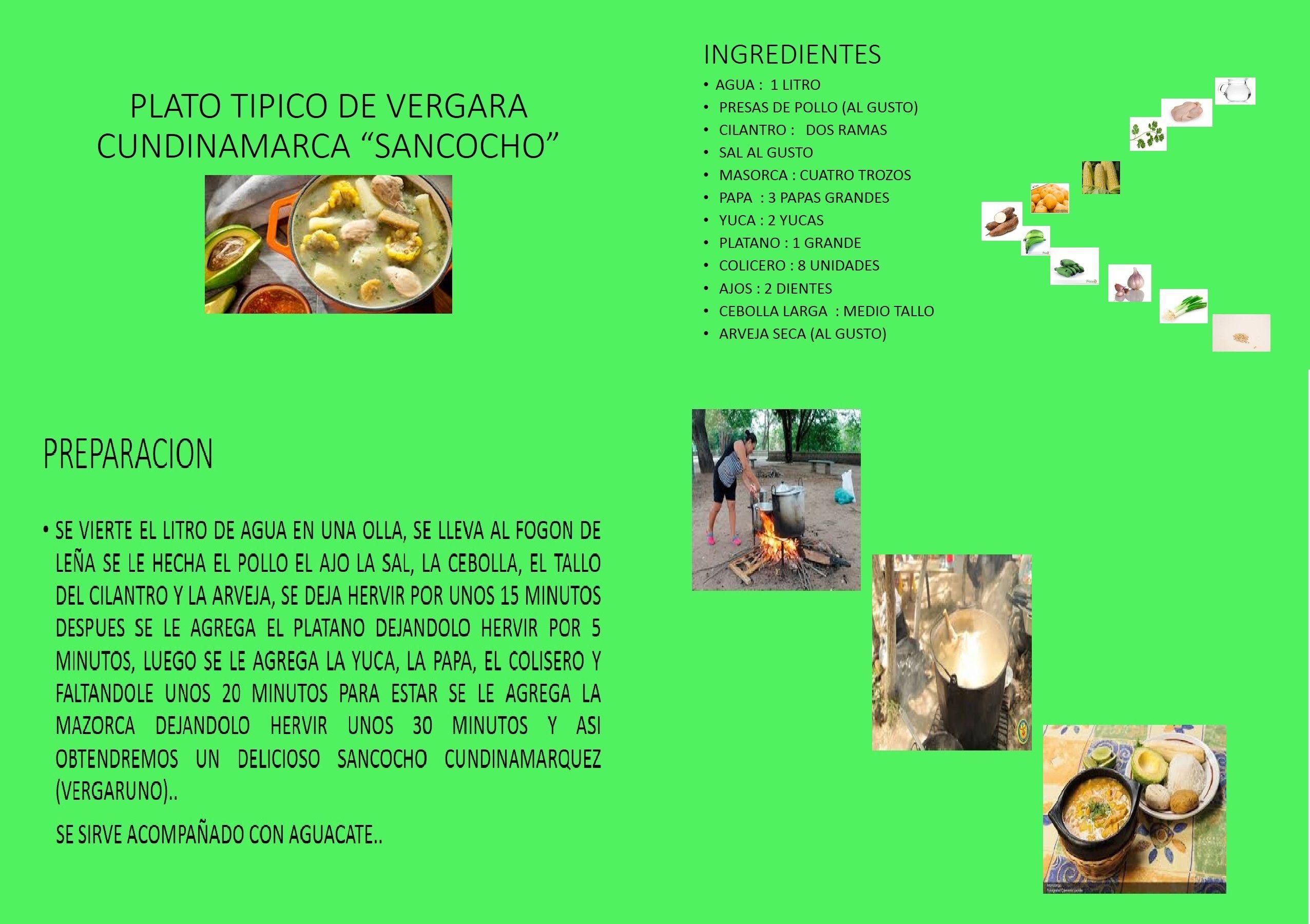 Es uno de los platos mas típicos que hay en nuestra región Vergara Cundinamarca