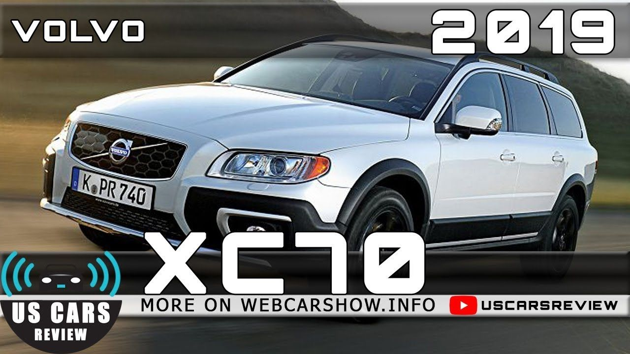2019 Volvo Xc70 Review. Feels free to follow us di 2020