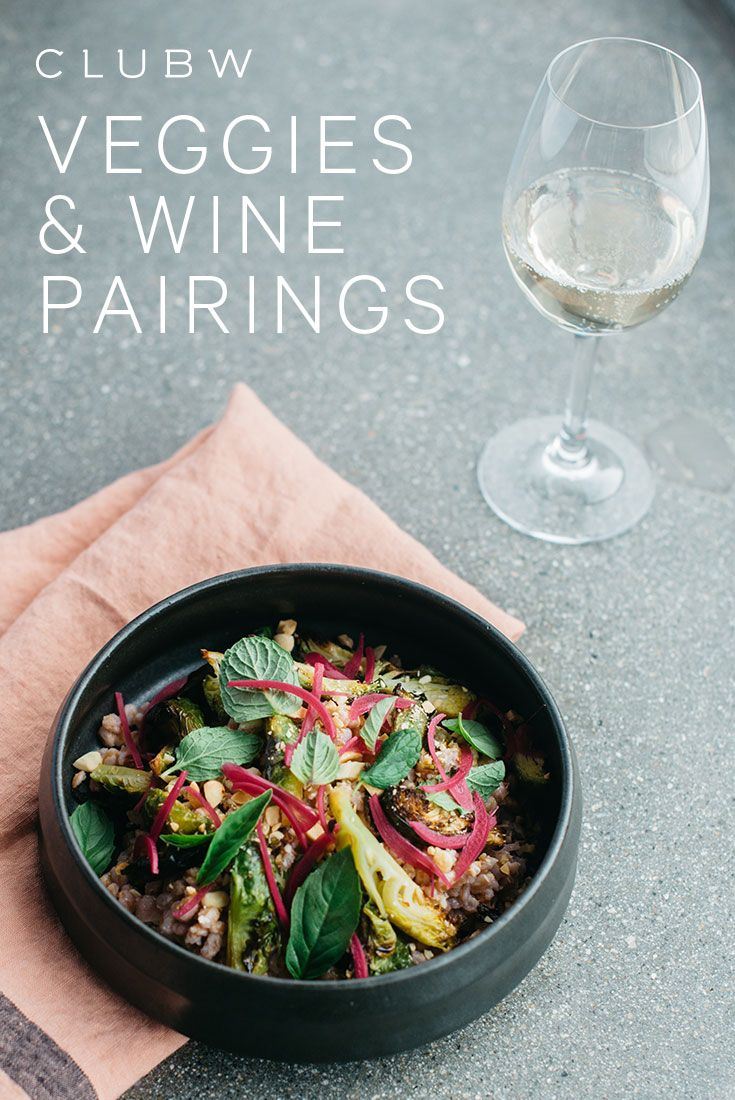 Tips On How To Pair Veggies With Wine From The Guys Behind Picnic La The Winc Blog Veggies White Wine Pairings Wine Pairing