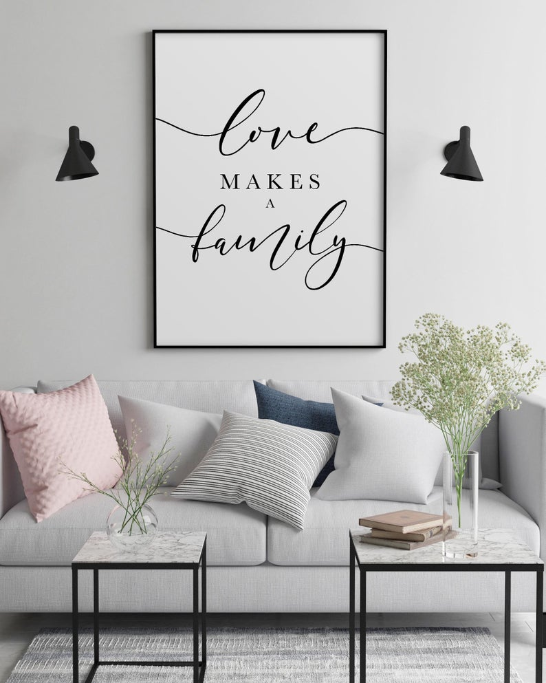 Love Makes A Family Quote Print Living Room Decor Above Etsy Wall Decor Living Room Wall Art Living Room Wall Printables