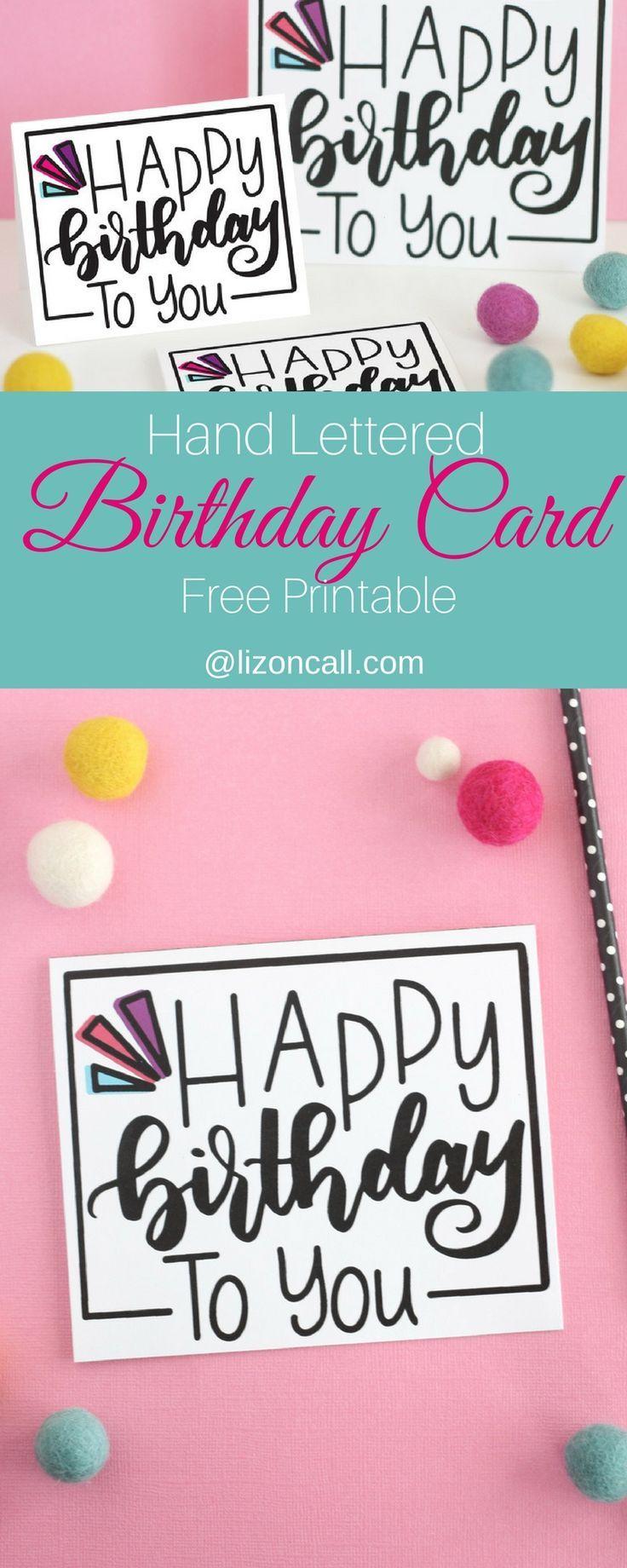 Hand Lettered Free Printable Birthday Card Celebrating Birthdays