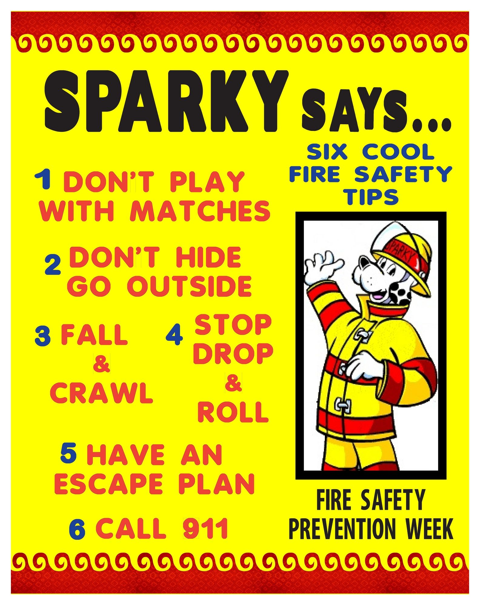Fire Safety Tips For Kids Sparky Has Great Advice