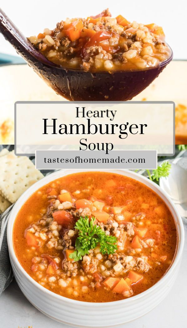 Easy Hamburger Soup Recipe In 2020 Soup With Ground Beef Hamburger Soup Beef Barley Soup Recipes