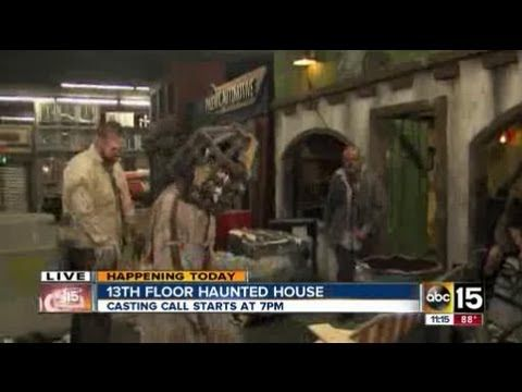 13th Floor Haunted House Casting Call In Phoenix Haunted House Haunting It Cast