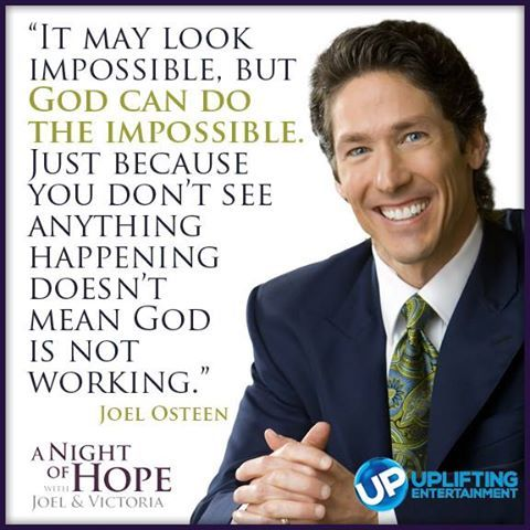 Joel Osteen America S Night Of Hope Joel Osteen Quotes Faith Quotes God Can Do The Impossible