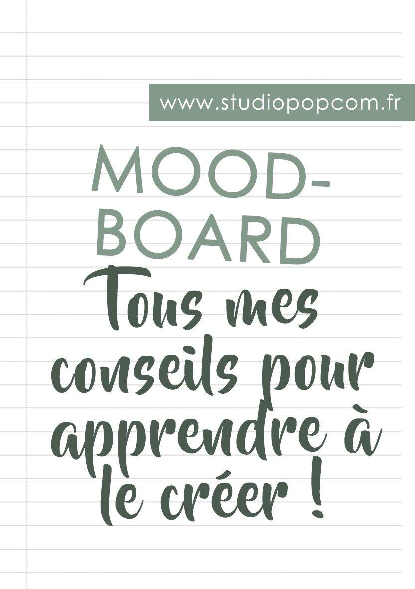 Apprendre A Creer Un Mood Board En 2020 Mood Creer Trouver Un Logo