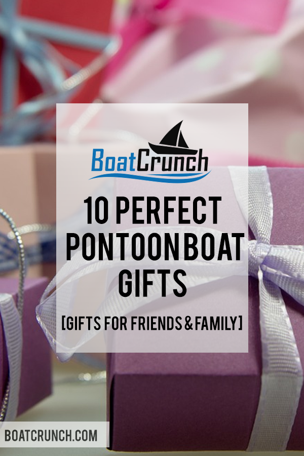 10 Perfect Pontoon Boat Gifts (AMAZING Presents for ...