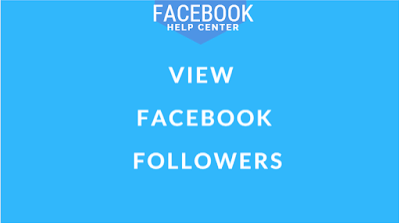See How You Can View Facebook Followers Facebook Followers Facebook Help Center Facebook Help