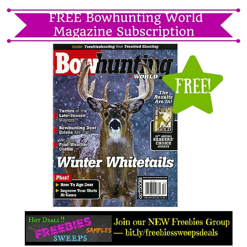 Freebies Offer: FREE Bowhunting World Magazine Subscription