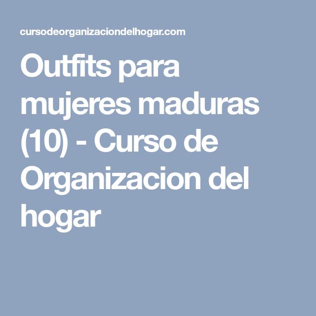 Outfits para mujeres maduras (10) - Curso de Organizacion del hogar