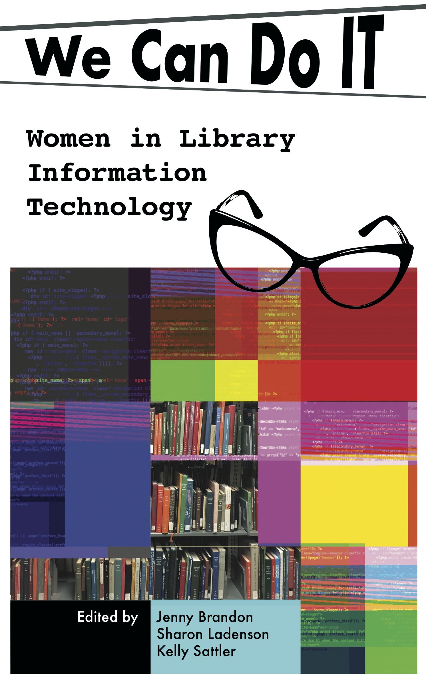 We Can Do I T Women In Library Information Technology We Can Do It Library Information Technology
