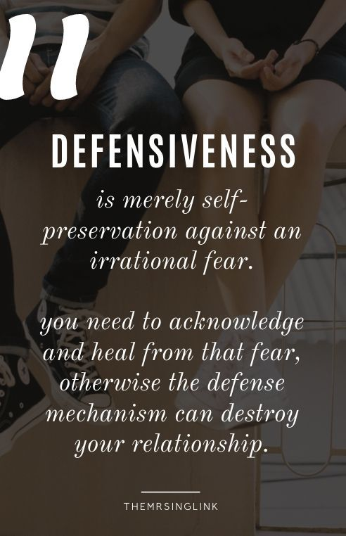 How To Stop Being Defensive [When You Feel Under Attack ...