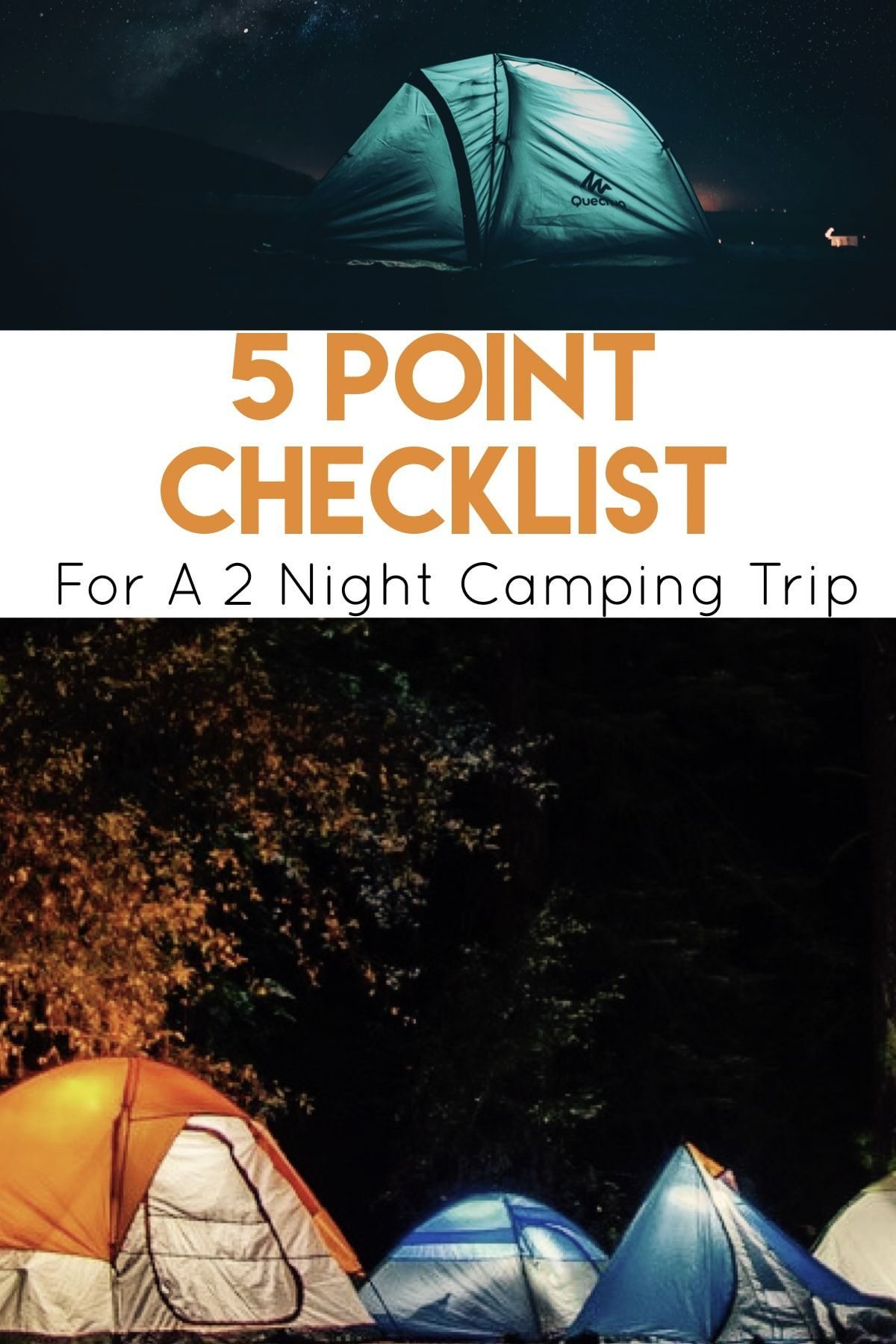 5 Point Checklist For A 2 Night Camping Trip Camping Supplies Camping Checklist Camping Trips