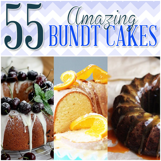 55 Amazing Bundt Cakes