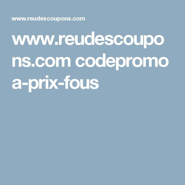 www.reudescoupons.com codepromo a-prix-fous