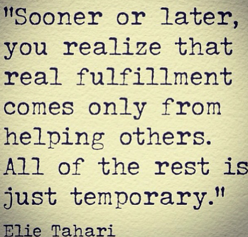 Quotes About Helping Others Elie Tahari Helping Others  Elie Tahari Wisdom And Inspirational