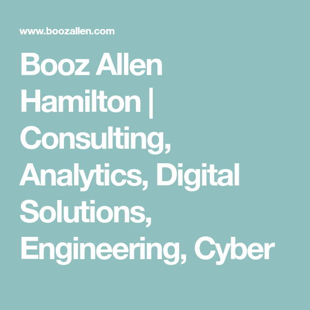 Booz Allen Hamilton Consulting Analytics Digital Solutions Engineering Cyber Private Sector Politics Solutions