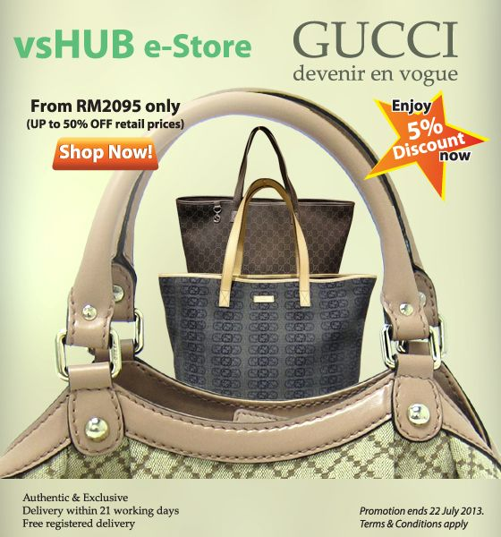 Addtional 5% discount off Gucci products on our e-Store pricing. Promotion valid till 22 Jul 2013