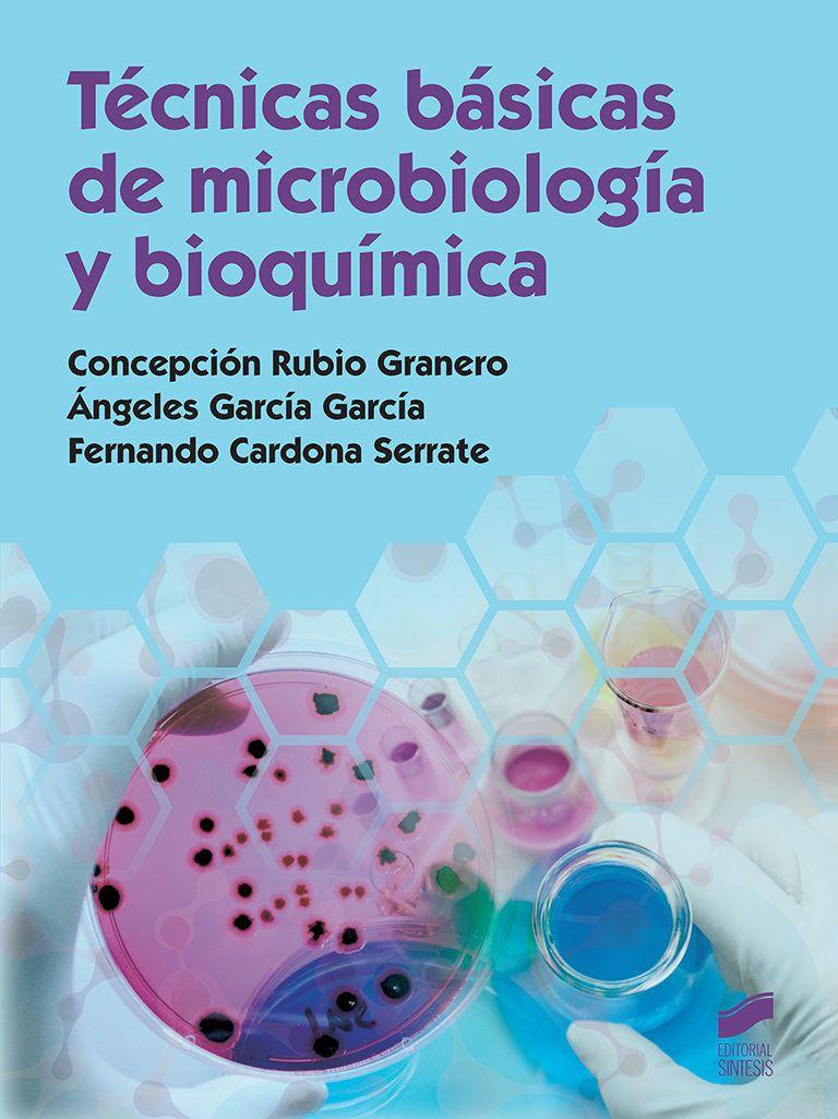 Novembre 2018 Comcepción Rubio Técnicas Básicas De Microbiología Y Bioquímica 579 Rub Libros De Microbiologia Bioquímica Microbiología