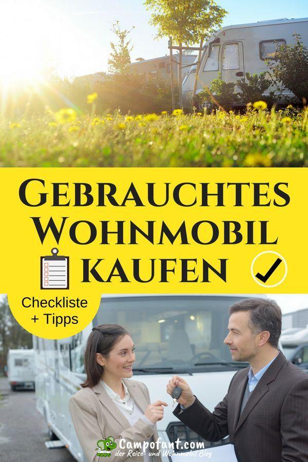 Gebrauchtes Wohnmobil Kaufen Checkliste Und Infos