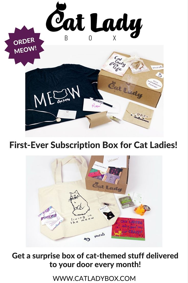 It's a cat lady's dream come true! Get a box of cattastic cat-themed stuff delivered to your door each month. It's stuff for YOU, not just your kitties! www.catladybox.com