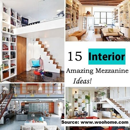 15 Amazing Mezzanine Ideas To Increase Your Living Space Byvanie