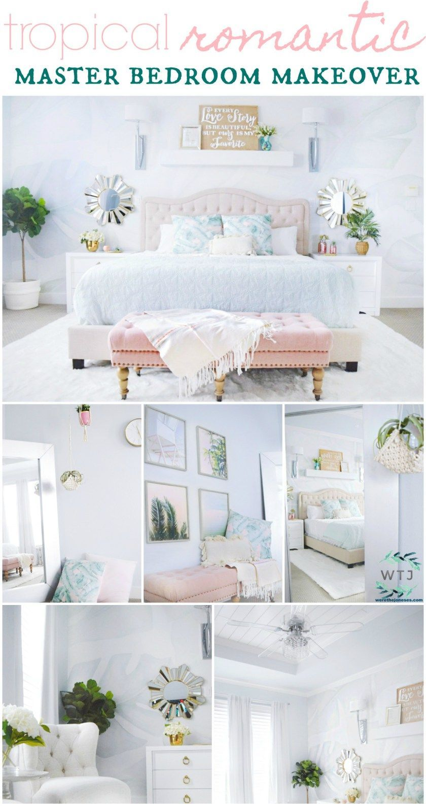 A Beautiful Tropical Romantic Master Bedroom Makeover Master