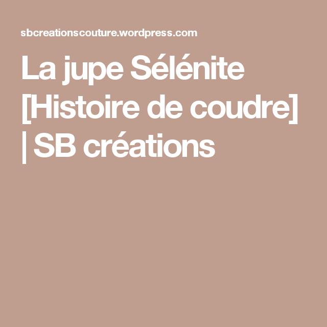 La jupe Sélénite [Histoire de coudre] | SB créations