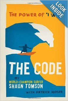 """The Code: The Power of """"I Will"""" - Shaun Tomson"""