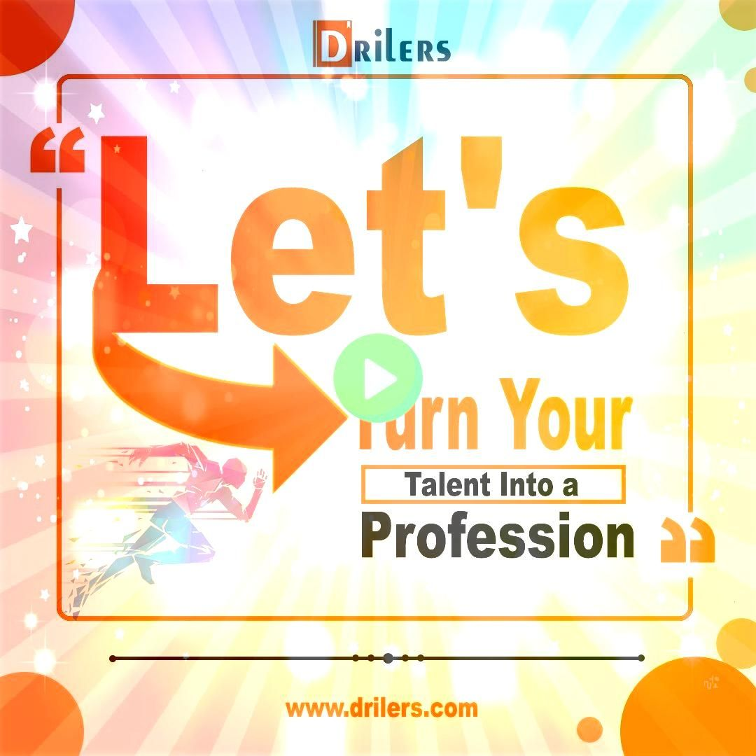 and Mission Do you have any talent that can be your fulltime profession If yes then you have come to the right place We at Drilers are on a mission to showcase any potent...