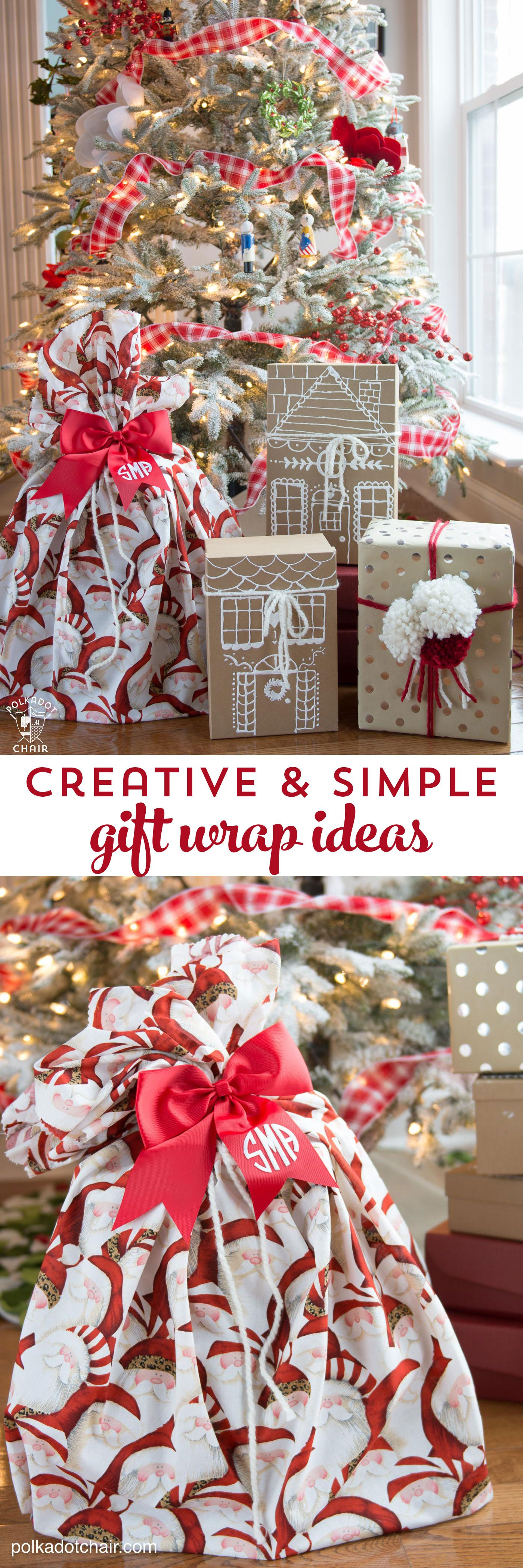 3 Simple And Creative Gift Wrap Ideas The Polka Dot Chair Creative Gift Wrapping Simple Gift Wrapping Gift Wrapping