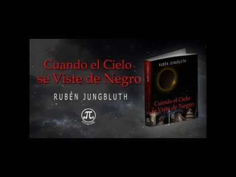 """Book Trailer de """"Cuando el Cielo se Viste de Negro"""" de Rubén Jungbluth @rubenjungbluth @ErneValdes"""