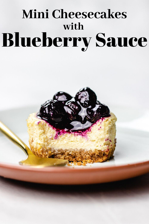 Gluten Free Mini Cheesecakes With Blueberry Sauce Veronika S Kitchen Recipe In 2020 Mini Cheesecakes Homemade Cheesecake Mini Cheesecake Recipes